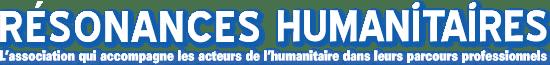 Résonances HumanitairesL'association qui accompagne les acteurs de l'humanitaire dans leur reconversion professionnelle